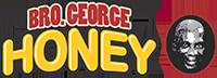 Bro George Honey